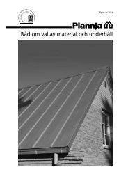 Råd om val av material och underhåll 2013 - Plannja