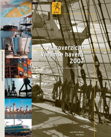 Jaaroverzicht Vlaamse havens 2007 - VNSC Communicatie