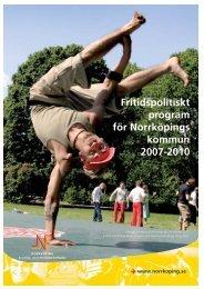 Fritidspolitiskt program för Norrköpings kommun 2007-2010