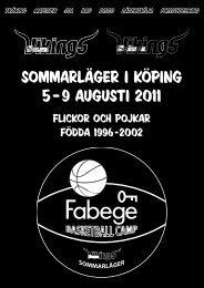 sommarläger i köping 5 –9 augusti 2011 - Solna Vikings