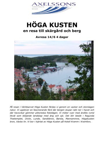 HÖGA KUSTEN - Axelssons Resor