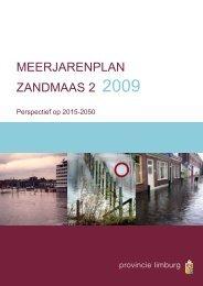 Het meerjarenplan Zandmaas 2 2009 (deel 1) - Zandmaas II