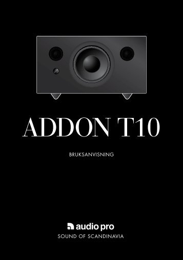 Addon T10 manual (2.5MB) - Audio Pro