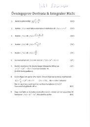 Övningsprov Derivata och integraler ma3c 2013 inkl lösningar