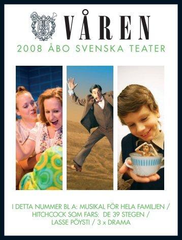 2008 ÅBO SVENSKA TEATER