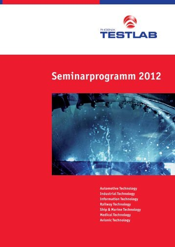 Seminarprogramm 2012 - Phoenix TEST-LAB GmbH