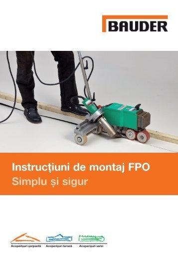 Instrucțiuni de montaj FPO Simplu și sigur - Bauder Romania