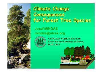 Climate Change Consequences for Forest Tree Species - Valbro.uni ...