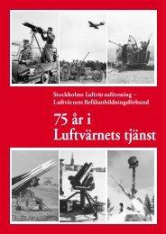 75 år i Luftvärnets tjänst - Lv 3