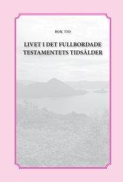 LIVET I DET FULLBORDADE TESTAMENTETS TIDSåLDER