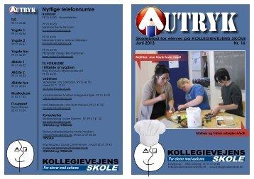 Skolebladet Autryk nr. 16 juni 2013 - Kollegievejens Skole