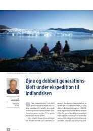 Øjne og dobbelt generations- kløft under ekspedition til indlandsisen