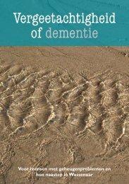 Vergeetachtigheid of dementie - Stichting Wassenaarse Zorgverlening