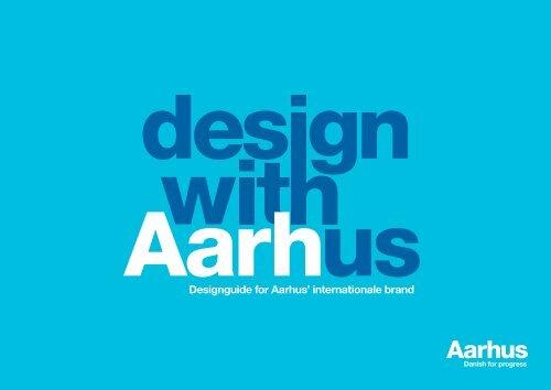 Designguide for Aarhus' internationale brand - City Brand Aarhus