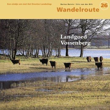 Landgoed Vossenberg - Stichting Het Drentse Landschap