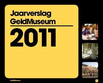 Jaarverslag 2011 - Geldmuseum