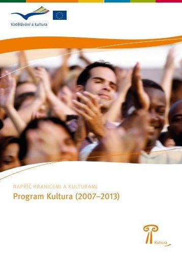 Napříč hranicemi a kulturami: Program Kultura (2007−2013)