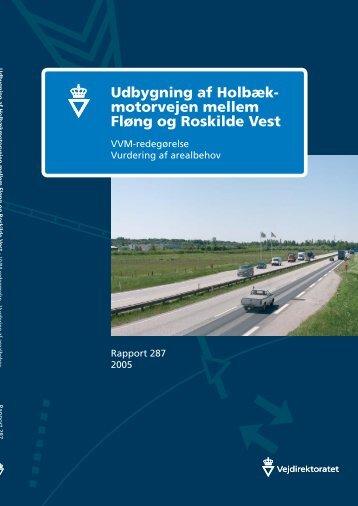 Udbygning af Holbækmotorvejen mellem Fløng og ... - Vejdirektoratet