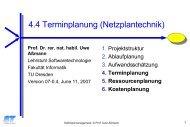 4.4 Terminplanung (Netzplantechnik) - Lehrstuhl für ...