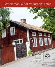 Grafisk manual för Världsarvet Falun - Falu Gruva