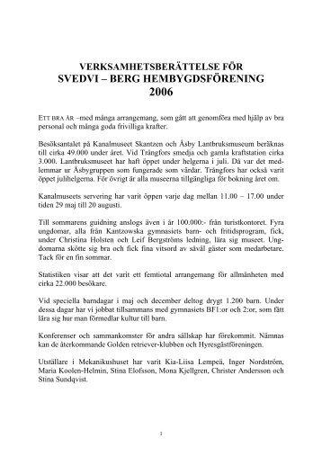 Verksamhet 2006 - Svedvi Berg Hembygdsförening