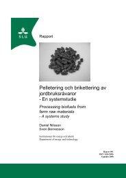 Pelletering och brikettering av jordbruksråvaror - En systemstudie