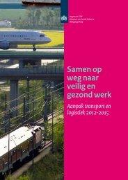 Samen op weg naar veilig en gezond werk - Gezond Transport