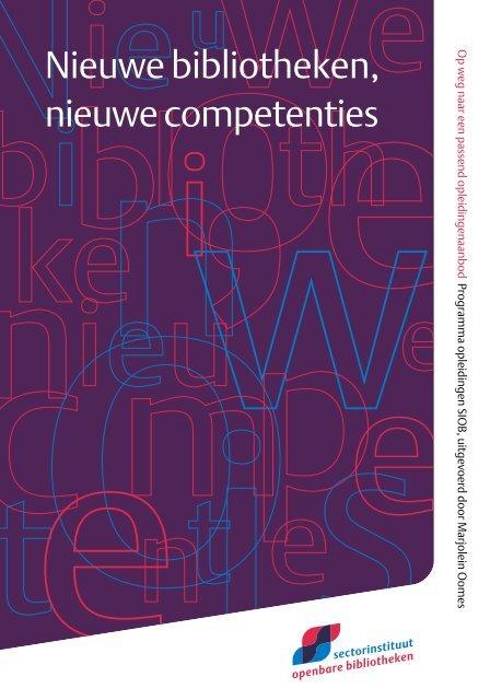 Nieuwe bibliotheken, nieuwe competenties - Sectorinstituut ...