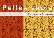 Pelles skola har blivit friskare - Tyresö kommun
