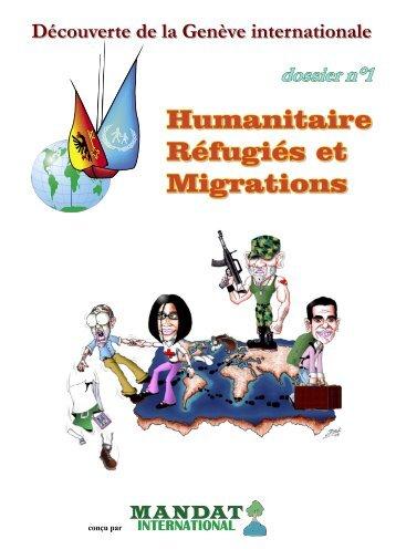 Dossier « Humanitaire, Réfugiés et Migrations, Mandat ... - Accueil