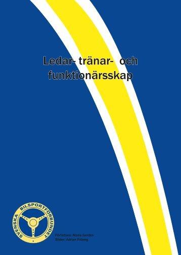 ledar-tranar- och funktionarsskap.pdf - Svenska Bilsportförbundet