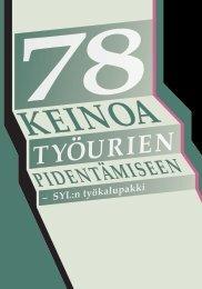 78 keinoa työurien pidentämiseen - Suomen ylioppilaskuntien liitto