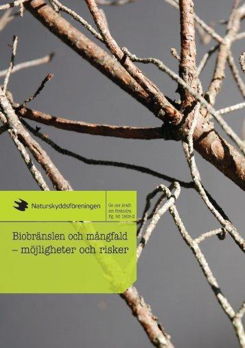 Biobränslen och mångfald - Naturskyddsföreningen