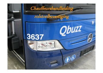 Chauffeurshandleiding rolstoelbevestiging - Qbuzz