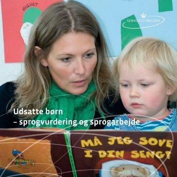 Udsatte børn – sprogvurdering og sprogarbejde - Servicestyrelsen