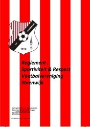 Reglement . Sportiviteit & Respect Voetbalvereniging ... - VV Steenwijk