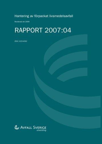 2007:04 Hantering av förpackat livsmedelsavfall - Avfall Sverige