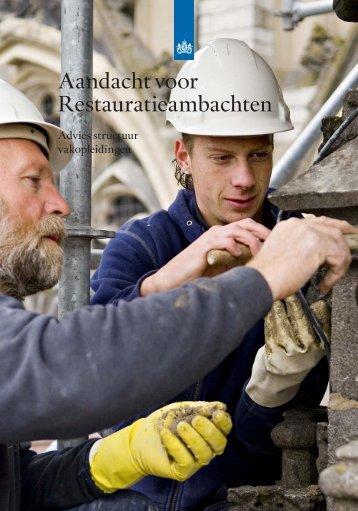 Aandacht voor Restauratieambachten - College van Rijksadviseurs
