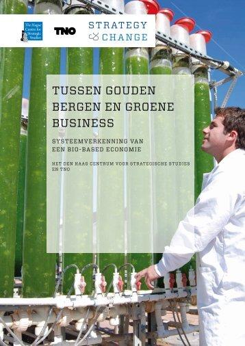 tussen gouden bergen en groene business - BioBased Economy