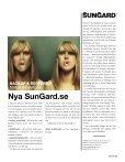 Bad GuYS nEVEr SLEEP IT-TEKnIKEn Har GJOrT OSS ... - SunGard - Page 3