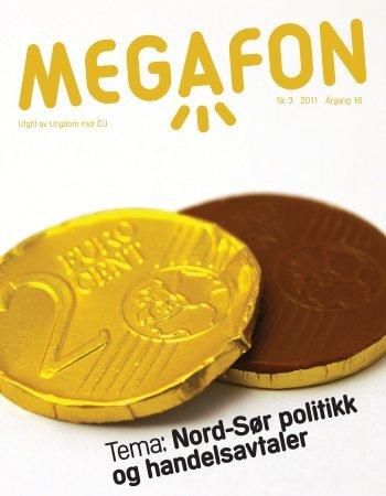 Tema: Nord-Sør politikk og handelsavtaler - Ungdom mot EU