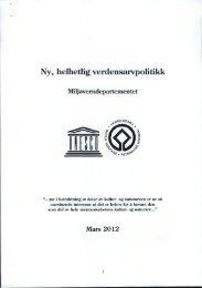 Høringsdokument fra MD, ny verdensarvpolitikk - Politiske saker