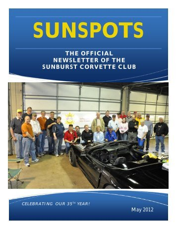 THE OFFICIAL NEWSLETTER OF THE ... - Sunburst Corvette Club