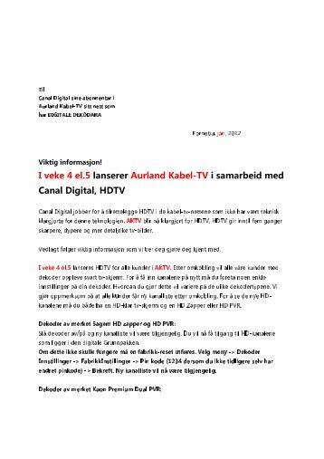 I veke 4 el.5 lanserer Aurland Kabel-TV i samarbeid med Canal ...