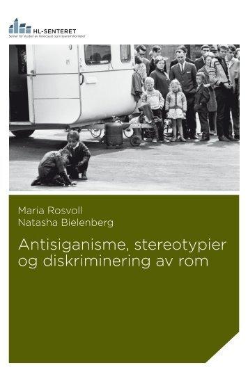 Antisiganisme, stereotypier og diskriminering av rom - HL-senteret