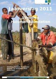 Jaarverslag 2011 - Huisman Foundation