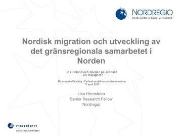 Nordisk migration och utveckling av det gränsregionala samarbetet i ...