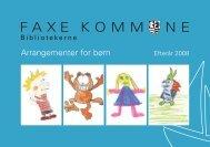 Arrangementer for børn-Efterår 2008 - Faxe Kommunes Biblioteker