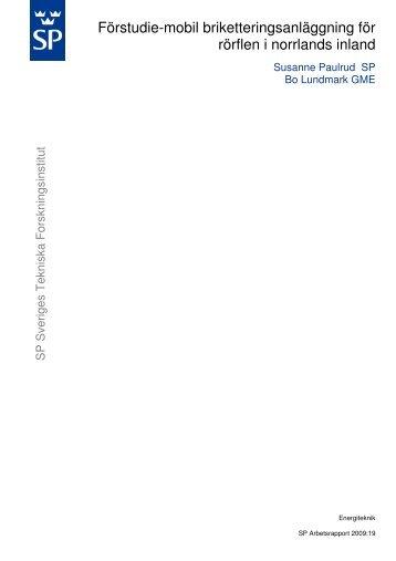 Förstudie-mobil briketteringsanläggning för rörflen i norrlands inland