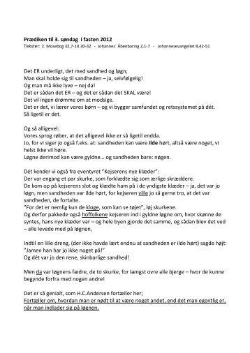 Prædiken til 3. søndag i fasten 2012 Det ER underligt, det med ...